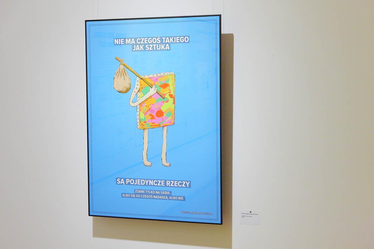 Nie ma czegoś takiego jak sztuka, druk cyfrowy, 100x70,7 cm, 2015