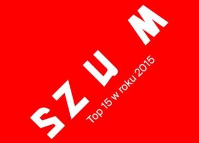 MAGAZYNSZUM.PL 2015: TOP 15