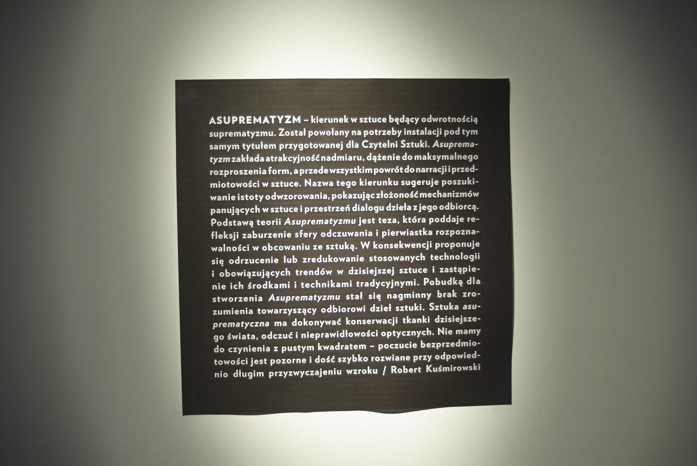 """Robert Kuśmirowski """"Asuprematyzm"""" (2013)"""