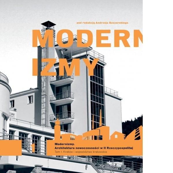 """Plotka oWeselu. """"Modernizmy. Architektura nowoczesności wII Rzeczypospolitej"""""""