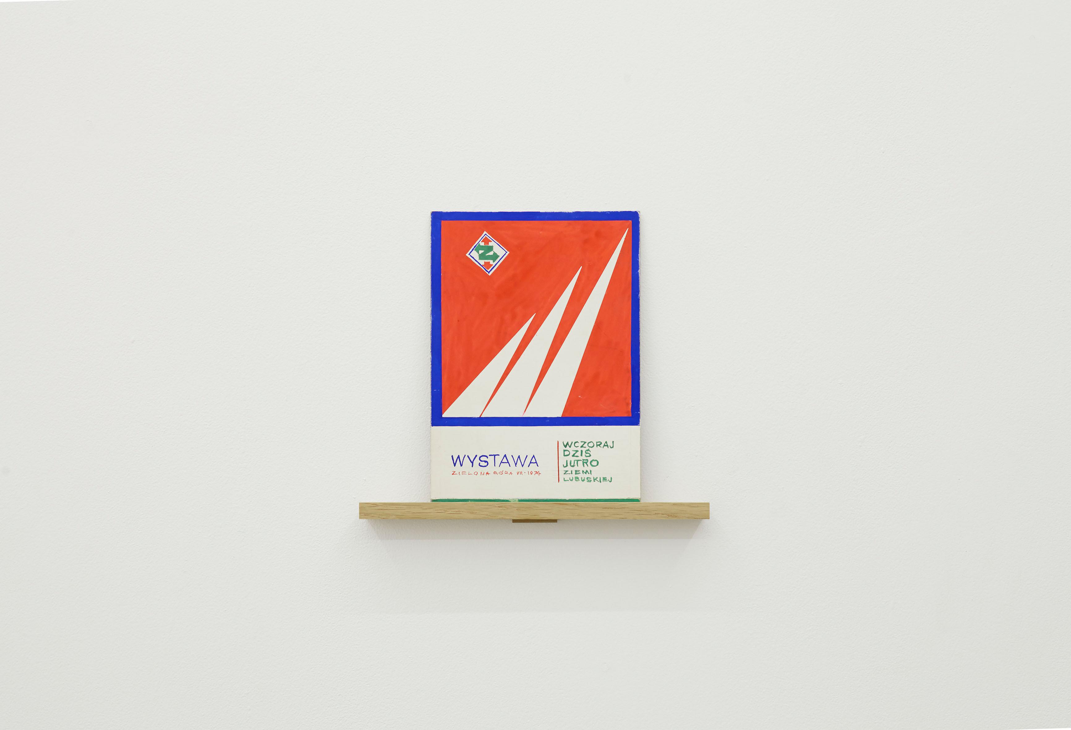 Marian Szpakowski, WCZORAJ DZIŚ JUTRO ZIEMI LUBUSKIEJ, 1974, tempera, karton