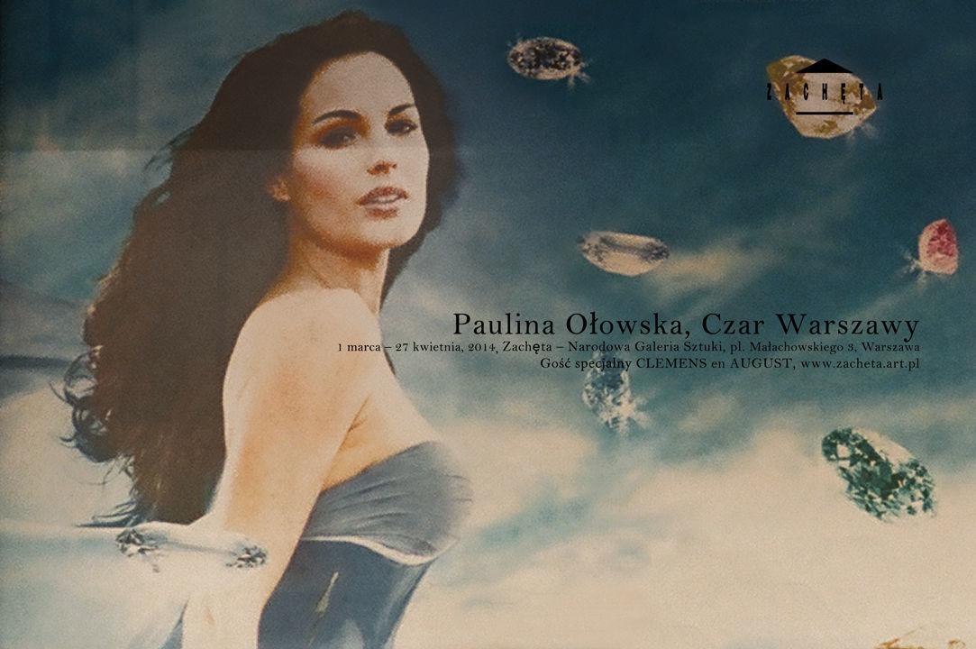 """Plakat wystawy """"Paulina Ołowska. Czar Warszawy"""""""