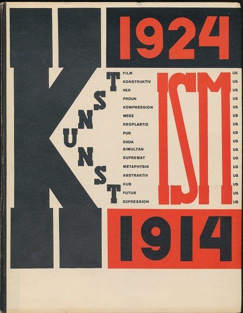 El Lissitzky - projekt El Lissitzky, Jean Hans Arp, Die Kunstismen, 1914-24. Marzone Archive